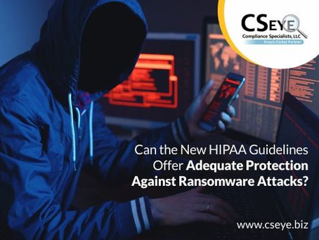 Can the New HIPAA Guidelines Offer Adequate Protection Against Ransomware Attacks?