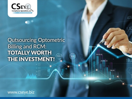 Outsourcing Optometric Billing and RCM: Totally Worth the Investment!