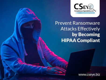 Prevent Ransomware Attacks Effectively by Becoming HIPAA Compliant
