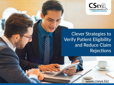 Clever Strategies to Verify Patient Eligibility and Reduce Claim Rejections