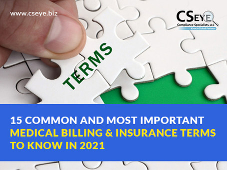 15 Common and Most Important Medical Billing and Insurance Terms to Know in 2021