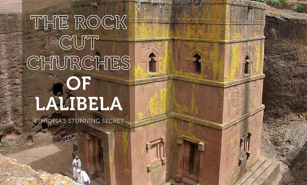 The rock-cut churches of Lalibela