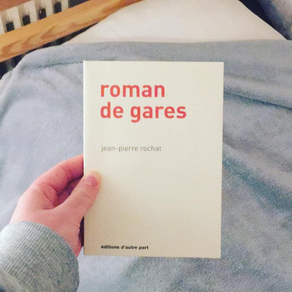 Jean-Pierre Rochat - Roman de gares