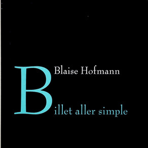 Blaise Hofmann - Billet aller simple