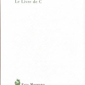 Maurice Chappaz - Le Livre de C