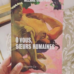 Mélanie Chappuis - Ô vous, soeurs humaines