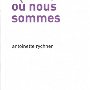 Antoinette Rychner - Peu importe où nous sommes