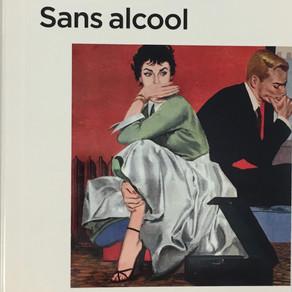 Alice Rivaz - Sans alcool
