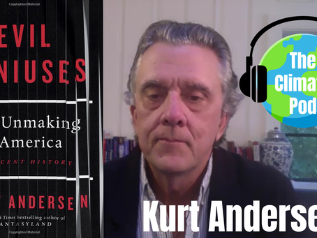 Book Review: Kurt Andersen's 'Evil Geniuses' Shows How Extreme Capitalism Fueled The Climate Crisis