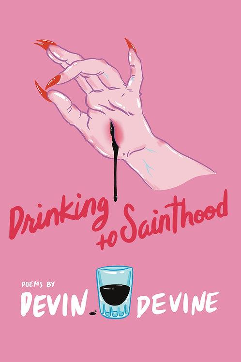 Drinking to Sainthood