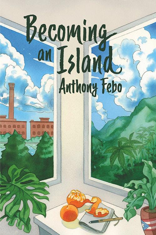 Becoming An Island
