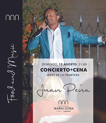 Concierto y Cena Juan Peña, domingo 15 agosto, a las 21,00h PM