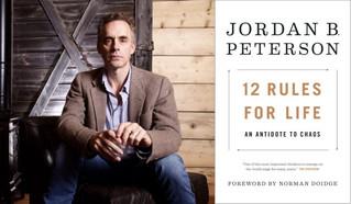 Understanding Jordan Peterson: 12 Rules For Life