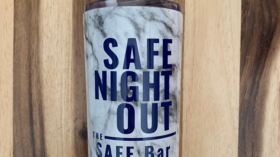 SAFE Night Out Tumbler