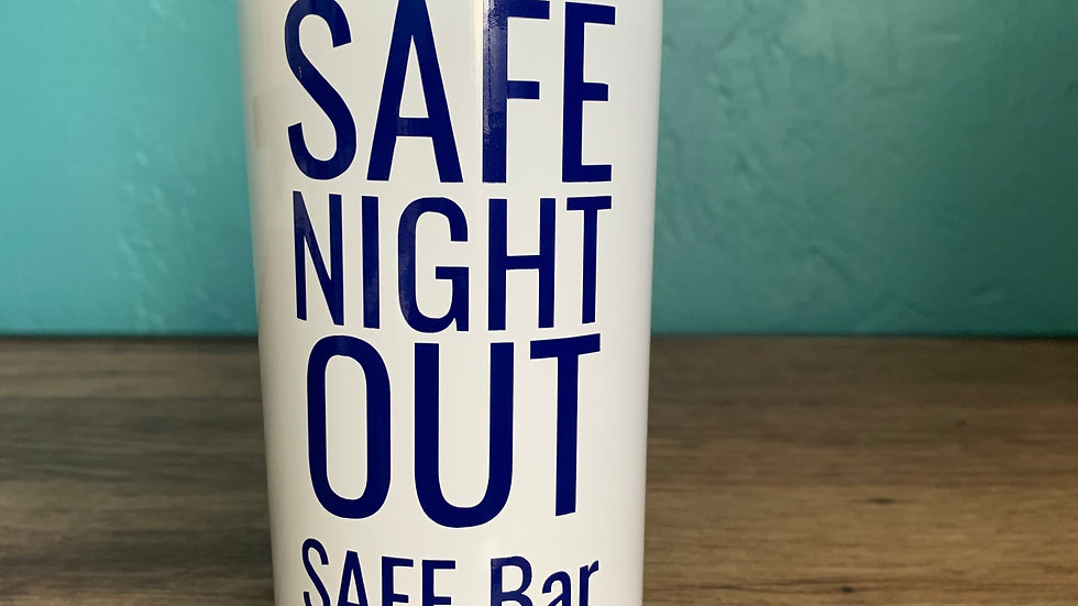 SAFE Night Out Tumbler