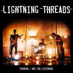Lightning Threads - Pushing / Are You Listening Artwork