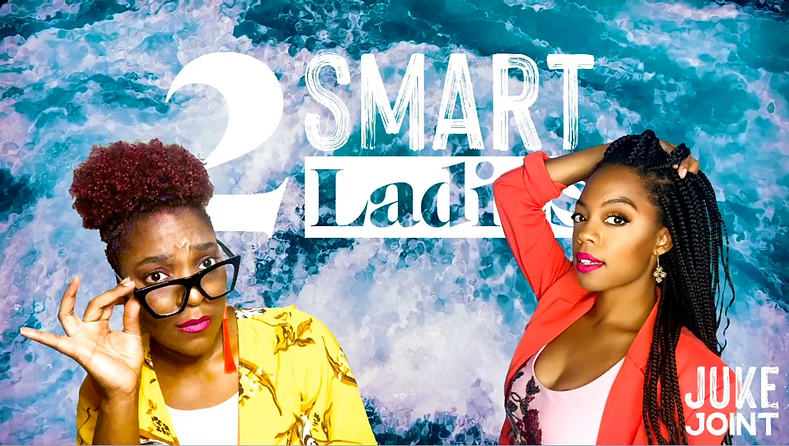 JJ Live: 2 Smart Ladies.png