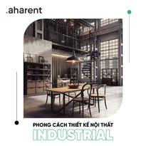 Phong cách thiết kế nội thất Industrial | Aharent