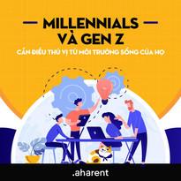 Làn sóng của thế hệ Millennials và Gen Z