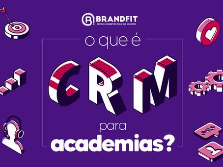 O que é CRM para academias?