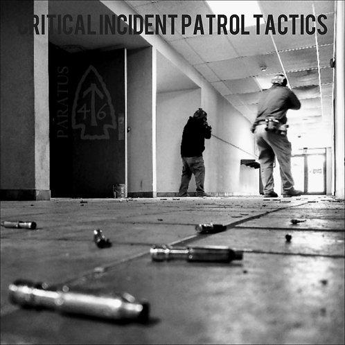 Critical Incident Patrol Tactics - June 3rd to 6th