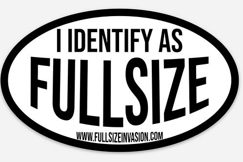 I Identify as Fullsize Sticker