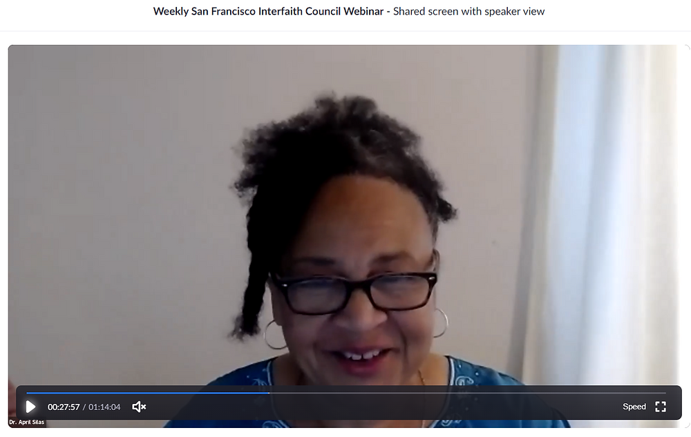 Dr. April Silas leads the San Francisco Interfaith Council Webinar