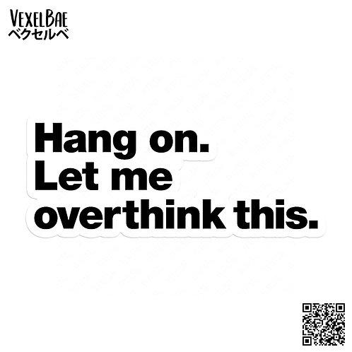 VexelBae - Overthinker