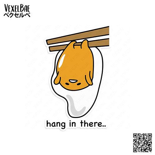 gudetama hang in there