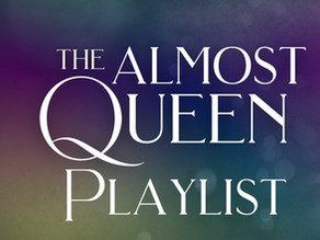 The Almost Queen Playlist