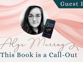 Guest Post: Alys Murray- This Book is a Call-Out