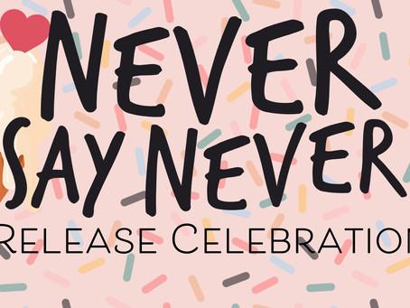 Never Say Never Release Celebration!!