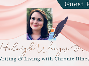 Writer Wednesday: Guest Post- Haleigh Wenger