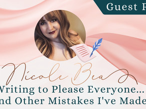 Guest Post: Nicole Bea on Writing to Please Everyone