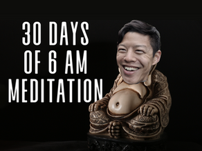 Everything I learned from dragging my ass out of bed at dawn to meditate for 30 days...