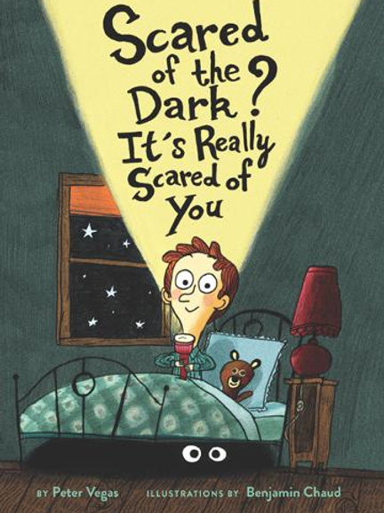 Scared of the Dark? It's Really Scared of You