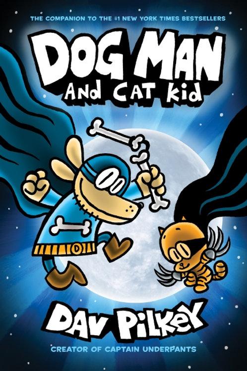 Dog Man #4: Dog Man and Cat Kid