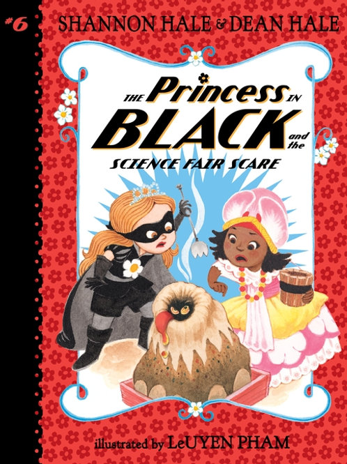 Princess in Black #6: Princess in Black and the Science Fair Scare