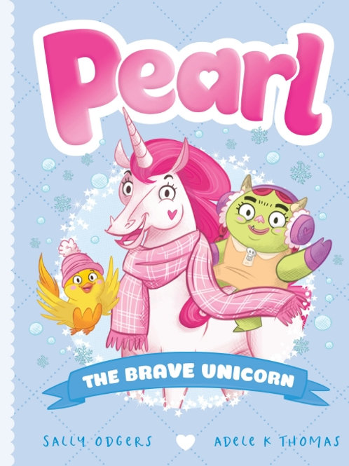 Pearl #5: The Brave Unicorn