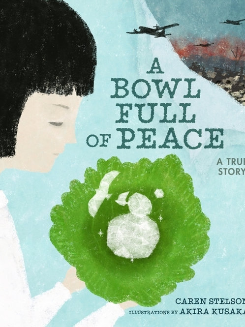 Bowl Full of Peace: A True Story