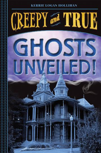 Ghosts Unveiled