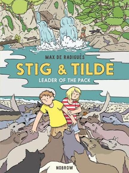 Stig and Tilde 2: Leader of the Pack