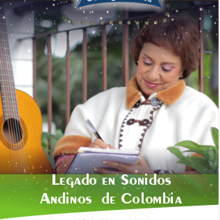 Legado en Sonidos Andinos de Colombia