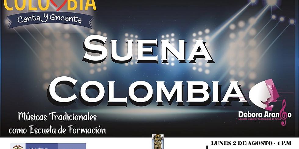 Festival Colombia Canta:  Escuela Superior de Artes Débora Arango