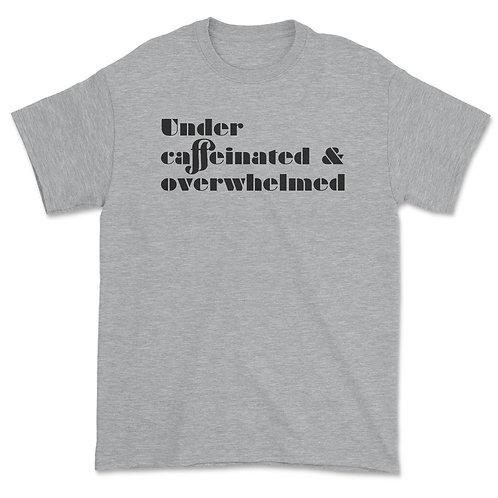 Under Caffeinated Tee
