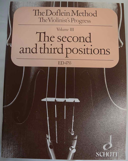 The Doflein Method for Violin- Volume 3: The 2nd & 3rd Positions - Violin
