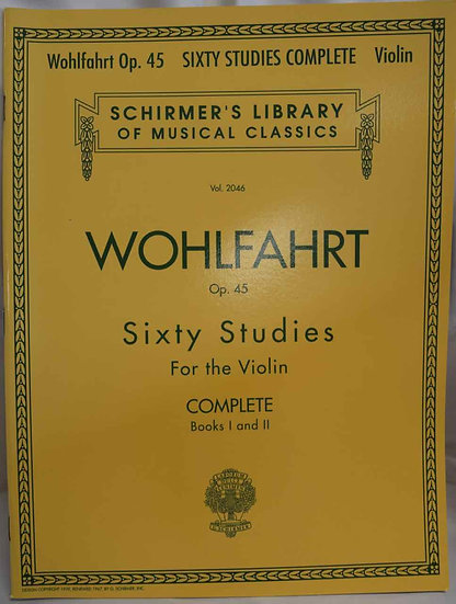 Franz Wohlfahrt - 60 Studies, Op. 45 Complete: Books 1 and 2 for Violin
