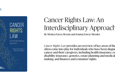 """Cancer Rights Law: An Interdisciplinary Approach"" by Bryant and Morales (2018) –"