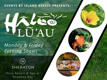 Haleo Luau - Monday & Friday Evenings