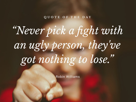 Never pick a fight
